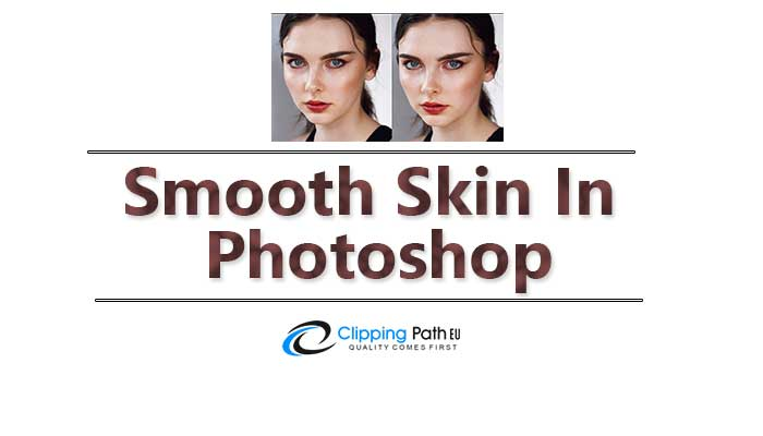 Smooth-skin-in-Photoshop-tips